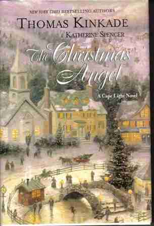 The Christmas Angel by Thomas Kinkade and Katherine Spencer