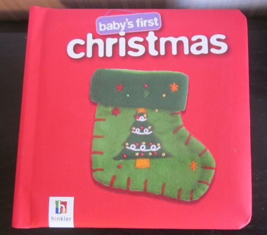 Baby's First Christmas by Hinkler Books Hardback
