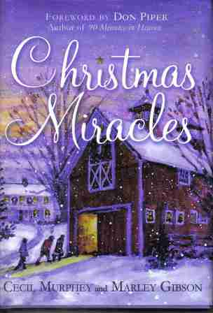 Christmas Miracles by Cecil Murphey and Marley Gibson