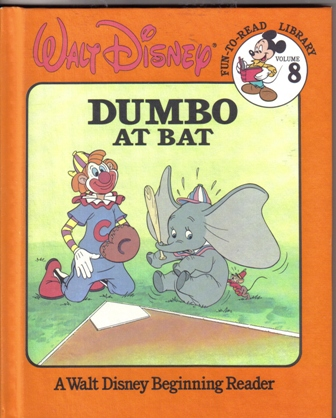 Walt Disney Fun To Read Library Volume 8 Dumbo at Bat
