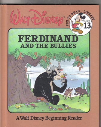 Walt Disney Fun To Read Library Volume 13 Ferdinand and Bullies