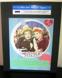 Tin Sign Metal Sign I Love Lucy Friends Lucy Ethel