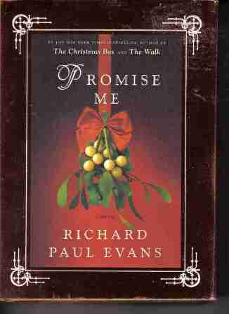 Promise Me by Richard Paul Evans hardback