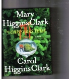 The Christmas Thief by Mary and Carol Higgins Clark