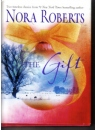 The Gift by Nora Roberts Hardback