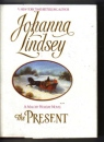 The Present by Johanna Lindsey Hardback