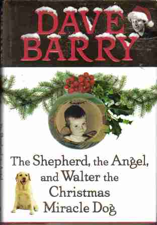 The Shephard, the Angel, and Walter the Christmas Miracle Dog
